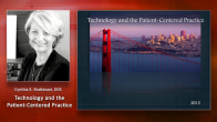 Technology and the Patient-Centered Practice Webinar Thumbnail