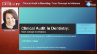 Clinical Audit In Dentistry: From Concept to Initiation Webinar Thumbnail