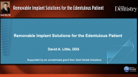 Removable Implant Solutions for the Edentulous Patient Webinar Thumbnail